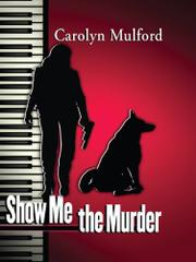 Cover art for SHOW ME THE MURDER
