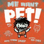 Book Cover for ME WANT PET!