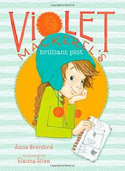 Cover art for VIOLET MACKEREL'S BRILLIANT PLOT