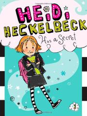 Book Cover for HEIDI HECKELBECK HAS A SECRET