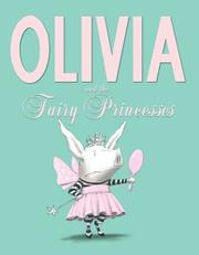Cover art for OLIVIA AND THE FAIRY PRINCESSES