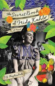 Cover art for THE SECRET BOOK OF FRIDA KAHLO