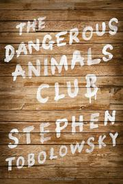 Cover art for THE DANGEROUS ANIMALS CLUB