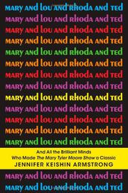 Book Cover for MARY AND LOU AND RHODA AND TED