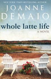 Cover art for WHOLE LATTE LIFE