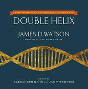 Book Cover for THE ANNOTATED AND ILLUSTRATED DOUBLE HELIX