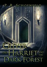 Book Cover for OLIVER AND HARRIET IN THE DARK FOREST