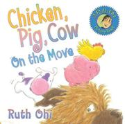 Book Cover for CHICKEN, PIG, COW ON THE MOVE