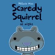 Cover art for SCAREDY SQUIRREL AT NIGHT