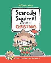 Cover art for SCAREDY SQUIRREL PREPARES FOR CHRISTMAS