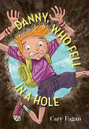 Book Cover for DANNY, WHO FELL IN A HOLE