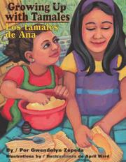 Book Cover for GROWING UP WITH TAMALES/LOS TAMALES DE ANA