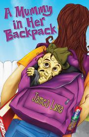 Cover art for A MUMMY IN HER BACKPACK / UNA MOMIA EN SU MOCHILA