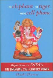 Book Cover for THE ELEPHANT, THE TIGER, AND THE CELL PHONE