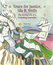 Cover art for YOURS FOR JUSTICE, IDA B. WELLS