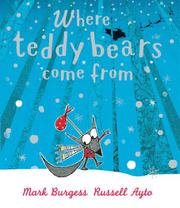 Book Cover for WHERE TEDDY BEARS COME FROM