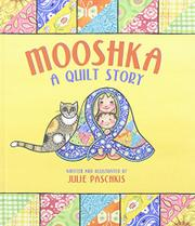 Book Cover for MOOSHKA, A QUILT STORY