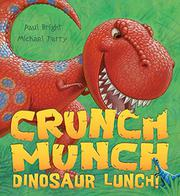 Book Cover for CRUNCH MUNCH DINOSAUR LUNCH!