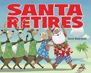Book Cover for SANTA RETIRES