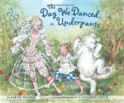 Cover art for THE DAY WE DANCED IN UNDERPANTS