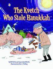 Book Cover for THE KVETCH WHO STOLE HANUKKAH