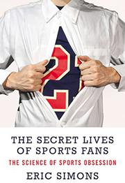 Book Cover for THE SECRET LIVES OF SPORTS FANS
