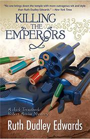 Book Cover for KILLING THE EMPERORS