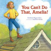 Cover art for YOU CAN'T DO THAT, AMELIA!