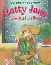 Cover art for CATTY JANE WHO HATED THE RAIN