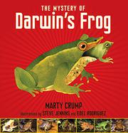 Cover art for THE MYSTERY OF DARWIN'S FROG