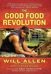 Book Cover for THE GOOD FOOD REVOLUTION