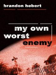 Book Cover for MY OWN WORST ENEMY