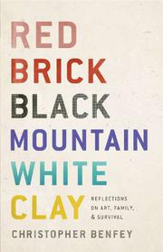 Book Cover for RED BRICK, BLACK MOUNTAIN, WHITE CLAY