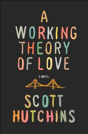 Book Cover for A WORKING THEORY OF LOVE