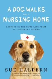 Cover art for A DOG WALKS INTO A NURSING HOME