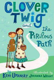 Cover art for CLOVER TWIG AND THE PERILOUS PATH