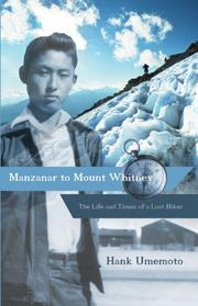 Book Cover for MANZANAR TO MOUNT WHITNEY