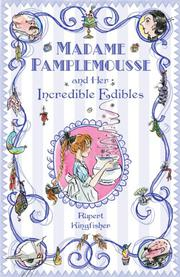 Book Cover for MADAME PAMPLEMOUSSE AND HER INCREDIBLE EDIBLES