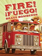 Book Cover for FIRE! FUEGO! BRAVE BOMBEROS
