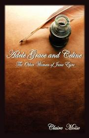 Book Cover for ADELE, GRACE, AND CELINE