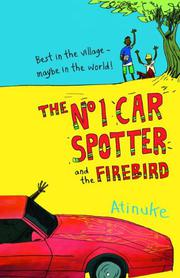 Book Cover for THE NO. 1 CAR SPOTTER AND THE FIREBIRD