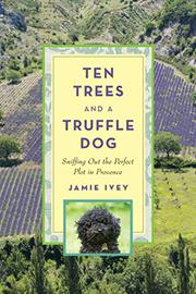 Cover art for TEN TREES AND A TRUFFLE DOG
