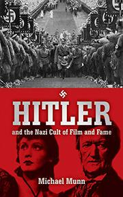 Cover art for HITLER AND THE NAZI CULT OF FILM AND FAME