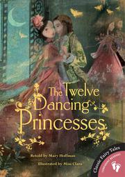 Book Cover for THE TWELVE DANCING PRINCESSES