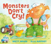 Book Cover for MONSTERS DON'T CRY