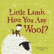 Book Cover for LITTLE LAMB, HAVE YOU ANY WOOL?