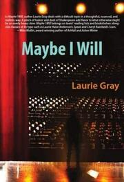 Book Cover for MAYBE I WILL