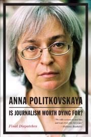 Cover art for IS JOURNALISM WORTH DYING FOR?