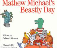 Mathew Michael.'S BEASTLY DAY