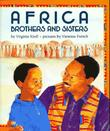 AFRICA BROTHERS AND SISTERS by Virginia Kroll